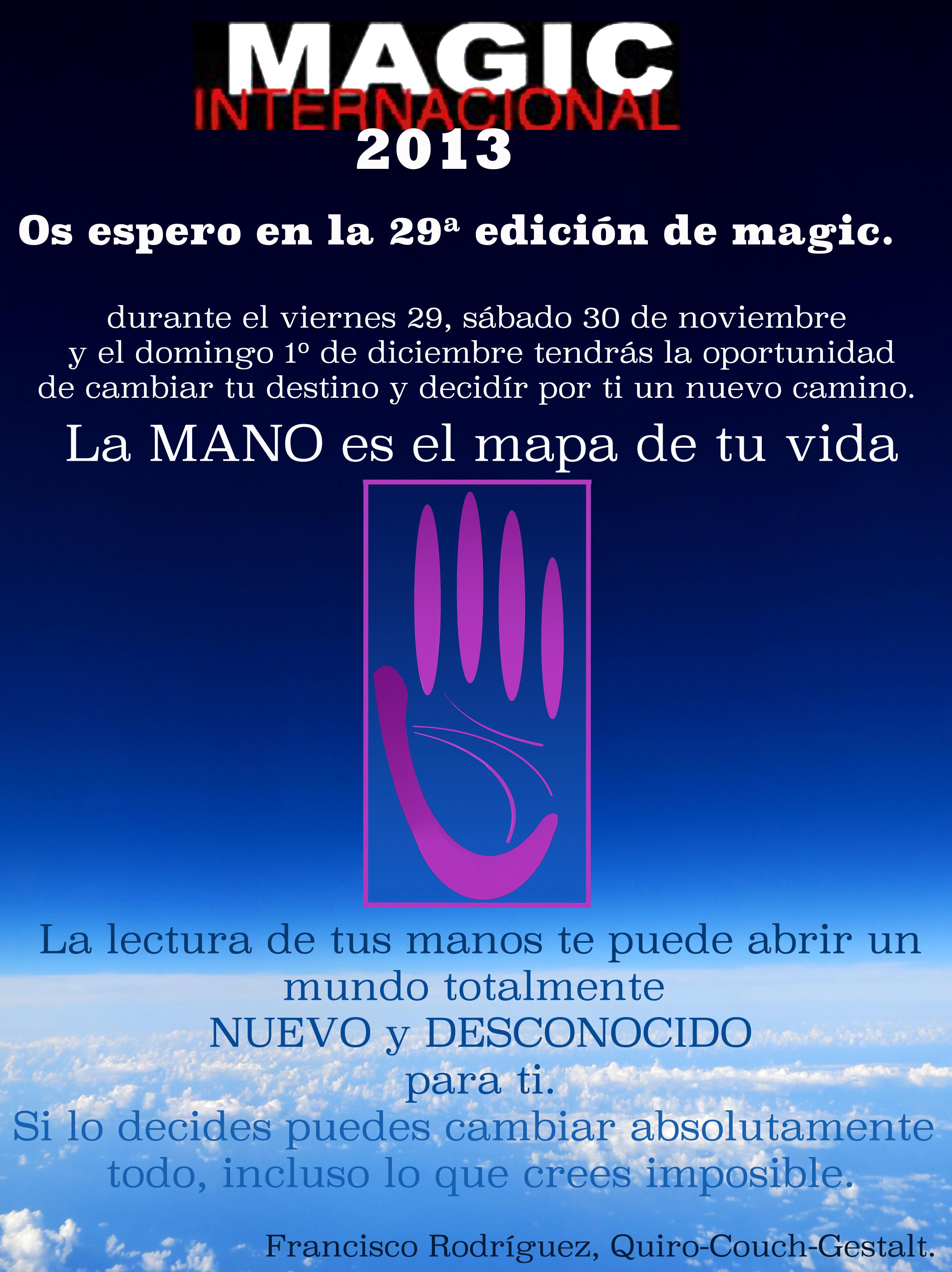 Magic internacional 2013 os espero quiromancia quiroterapia
